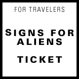 sings for aliens ticket